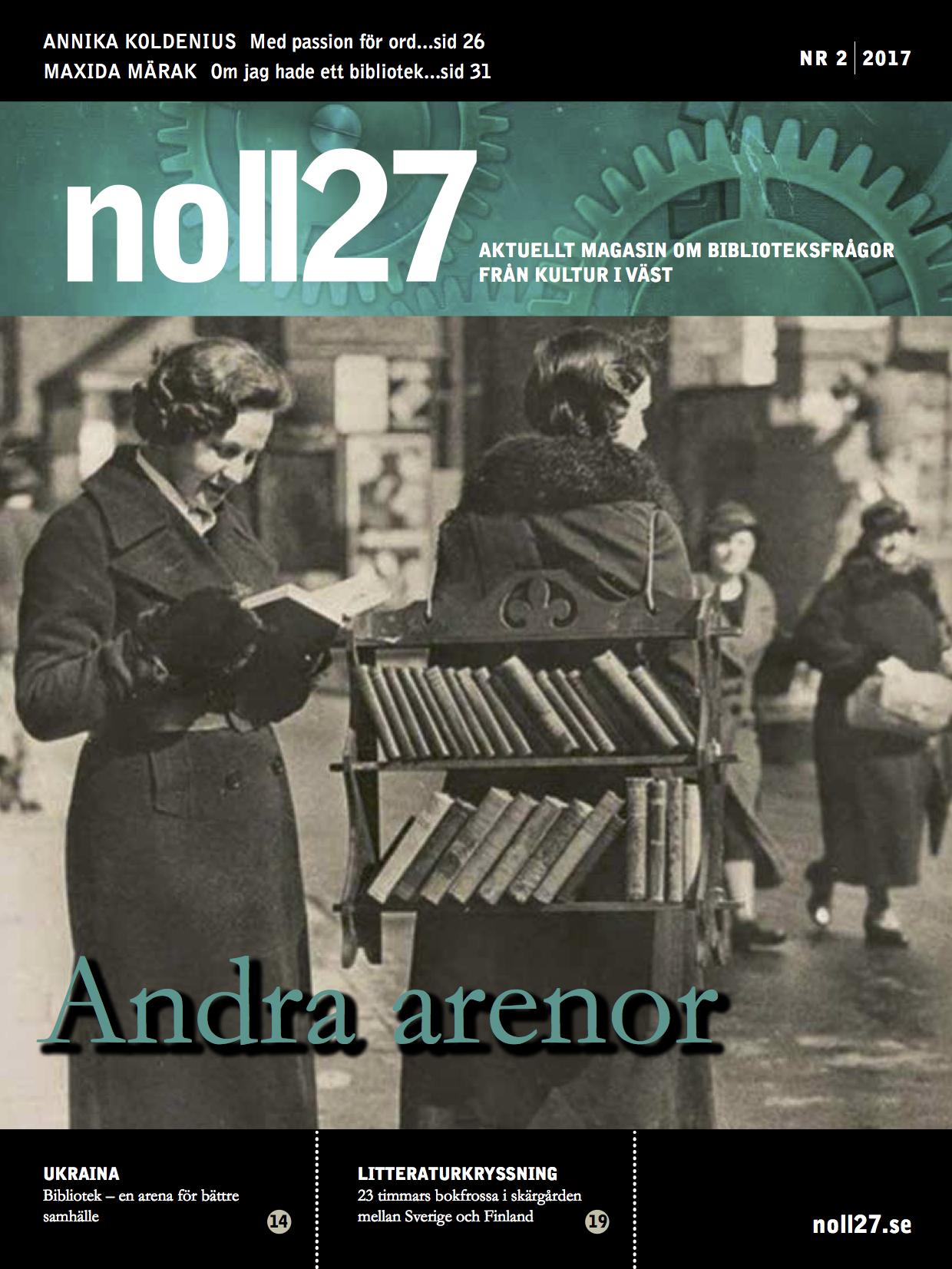 noll27 nr 2 – Andra arenor