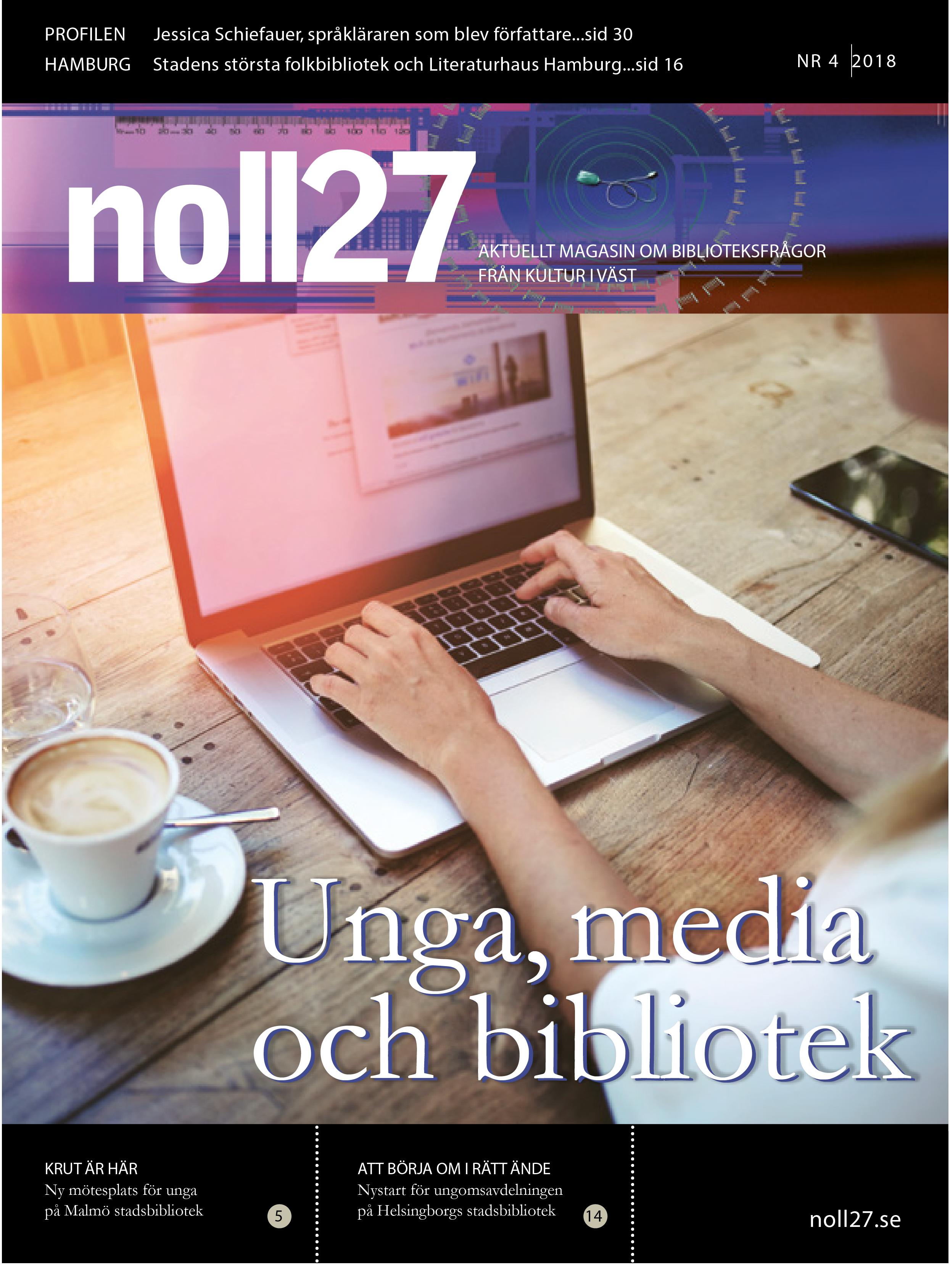 noll27 nr4 – Unga, media och bibliotek